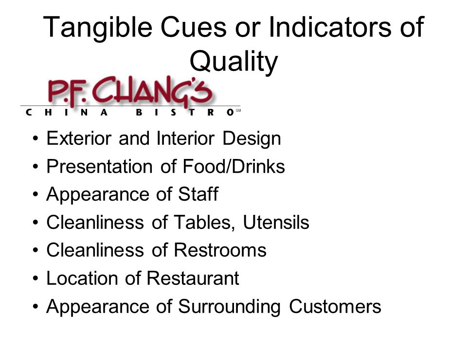 Tangible Cues or Indicators of Quality