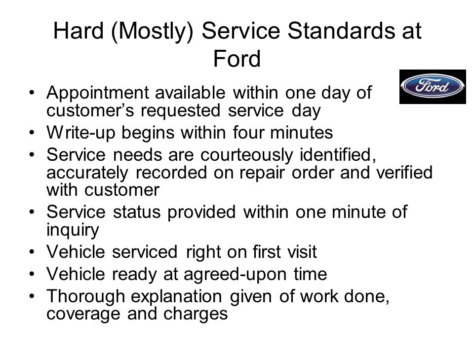 Hard (Mostly) Service Standards at Ford