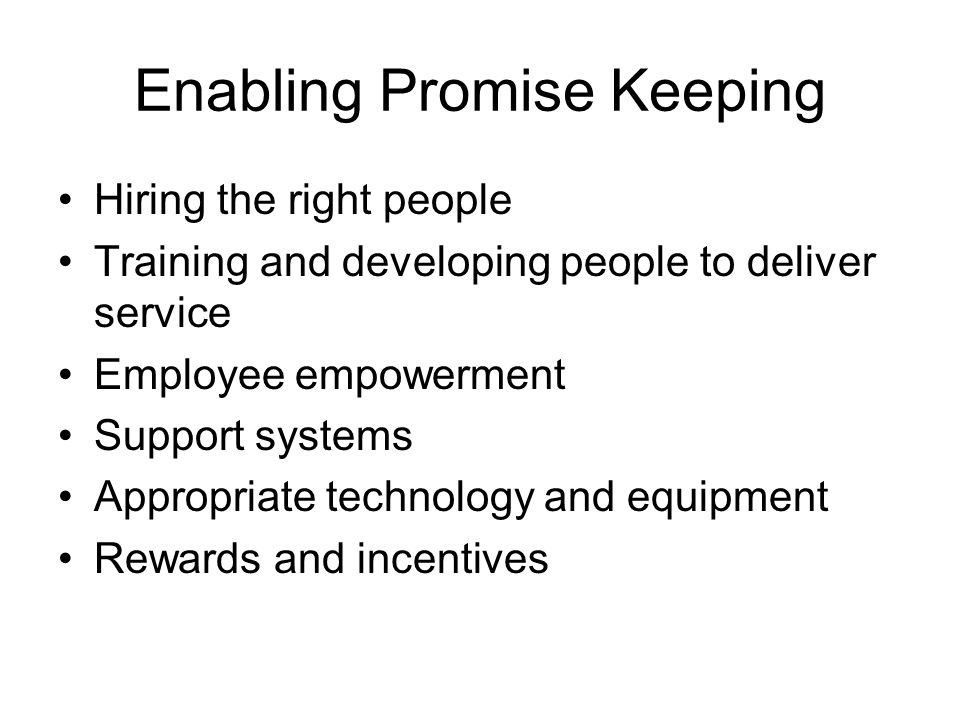 Enabling Promise Keeping