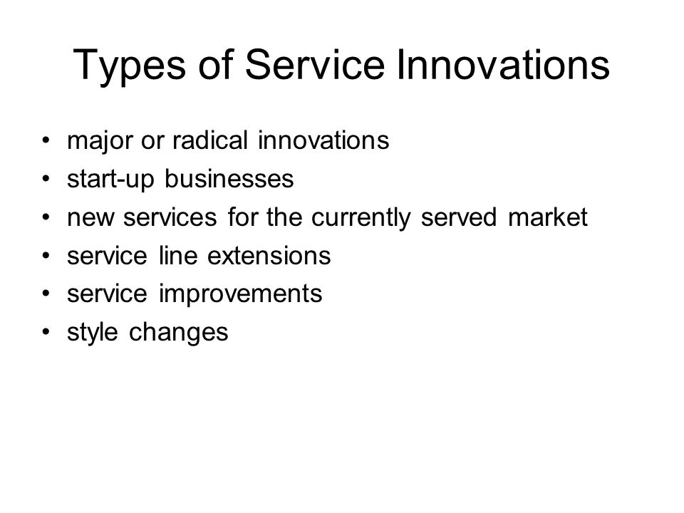 Types of Service Innovations