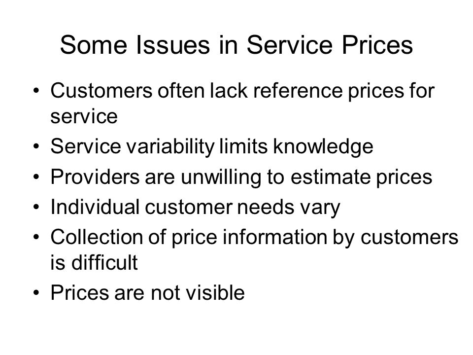 Some Issues in Service Prices