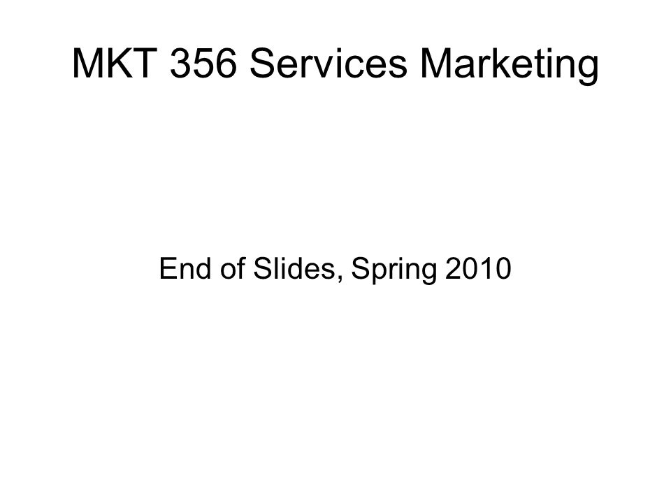 MKT 356 Services Marketing