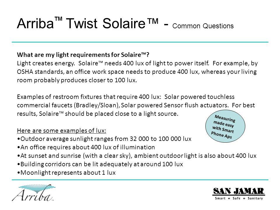 Arriba Twist Solaire™ - Common Questions