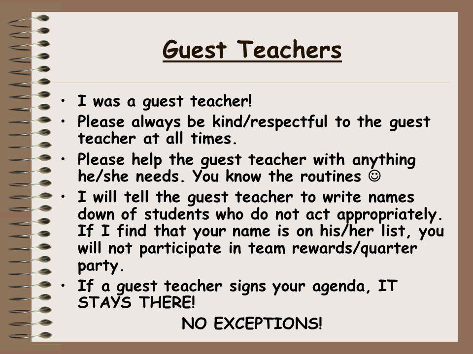 Guest Teachers I was a guest teacher!