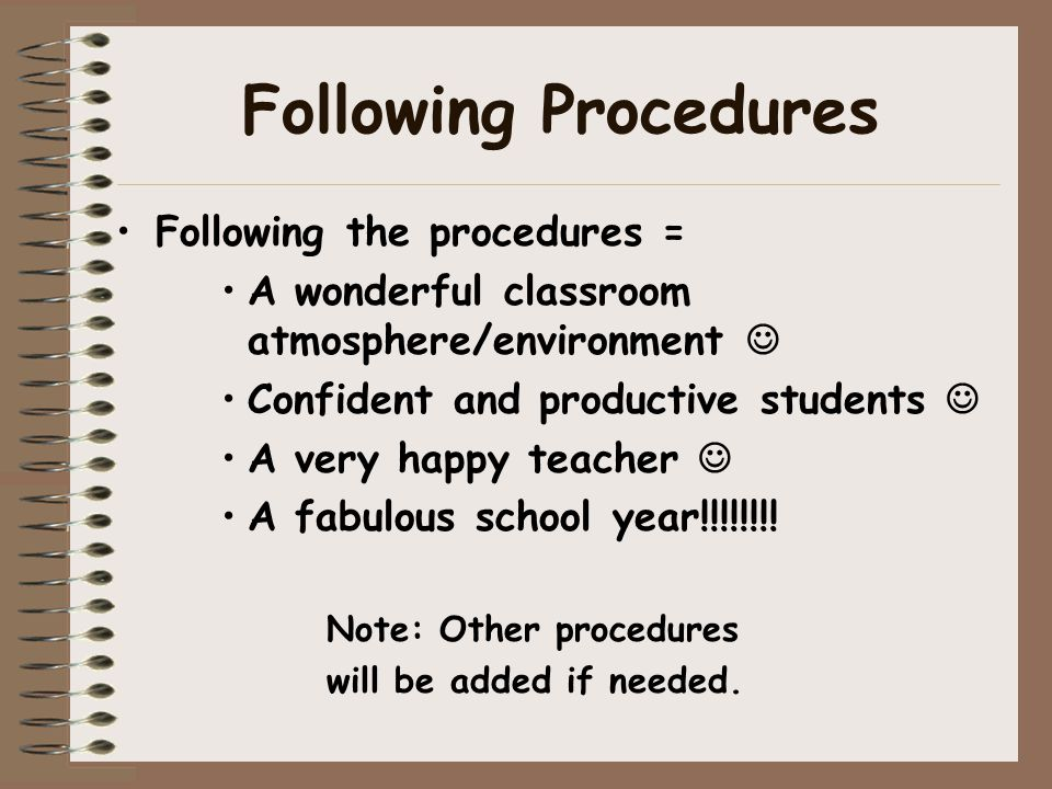 Following Procedures Following the procedures =