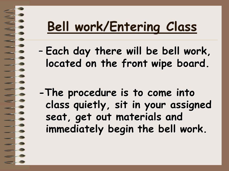 Bell work/Entering Class