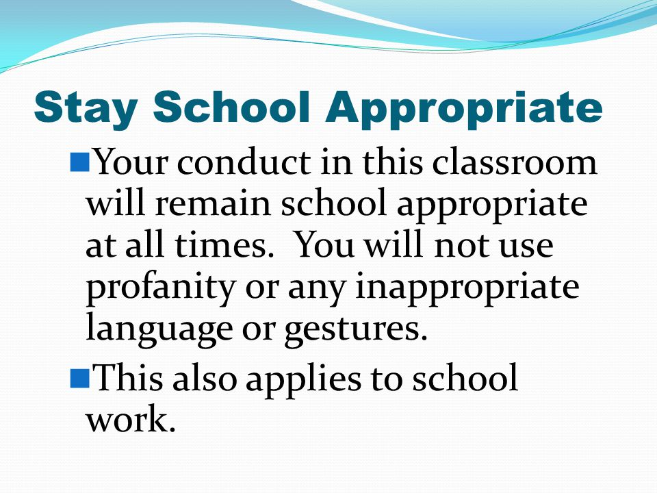 Stay School Appropriate