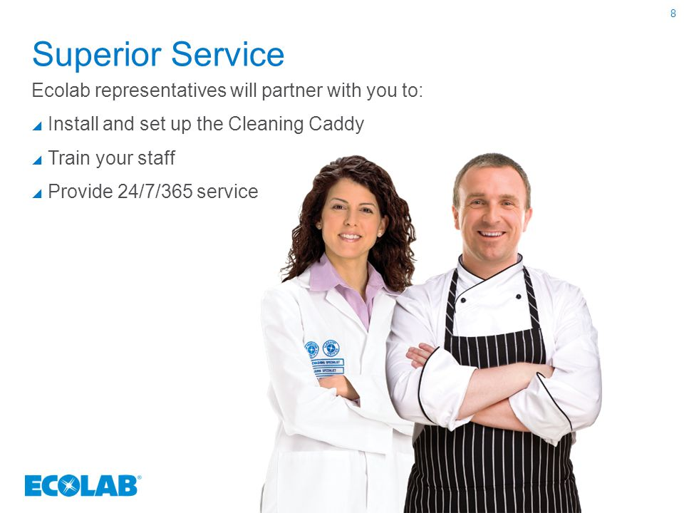 Superior Service Ecolab representatives will partner with you to: