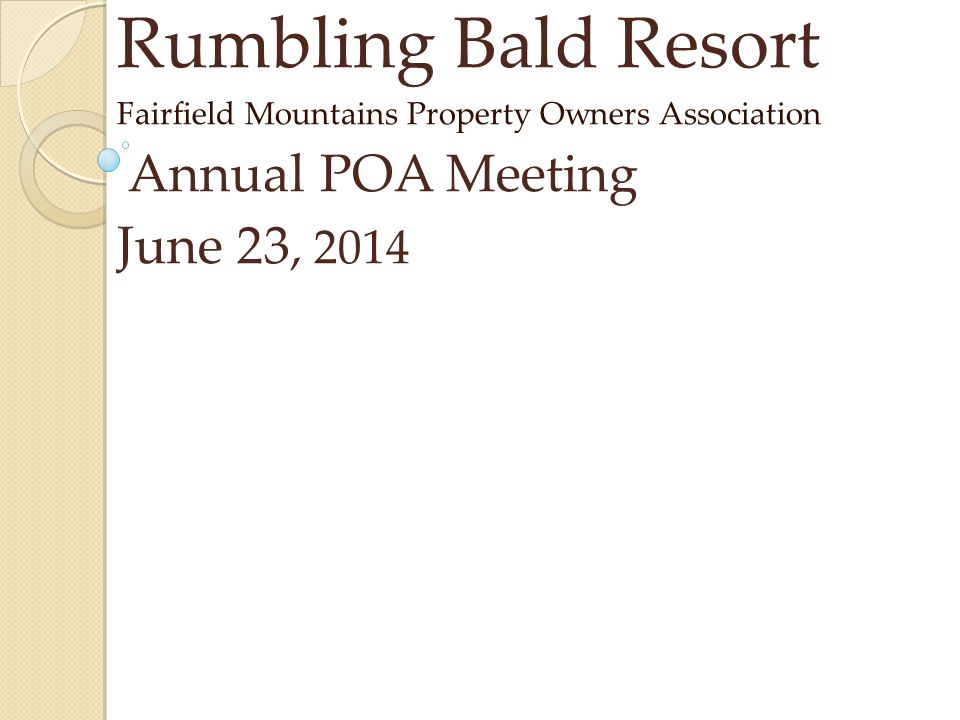 Rumbling Bald Resort Annual POA Meeting June 23, 2014