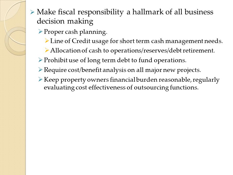 Make fiscal responsibility a hallmark of all business decision making