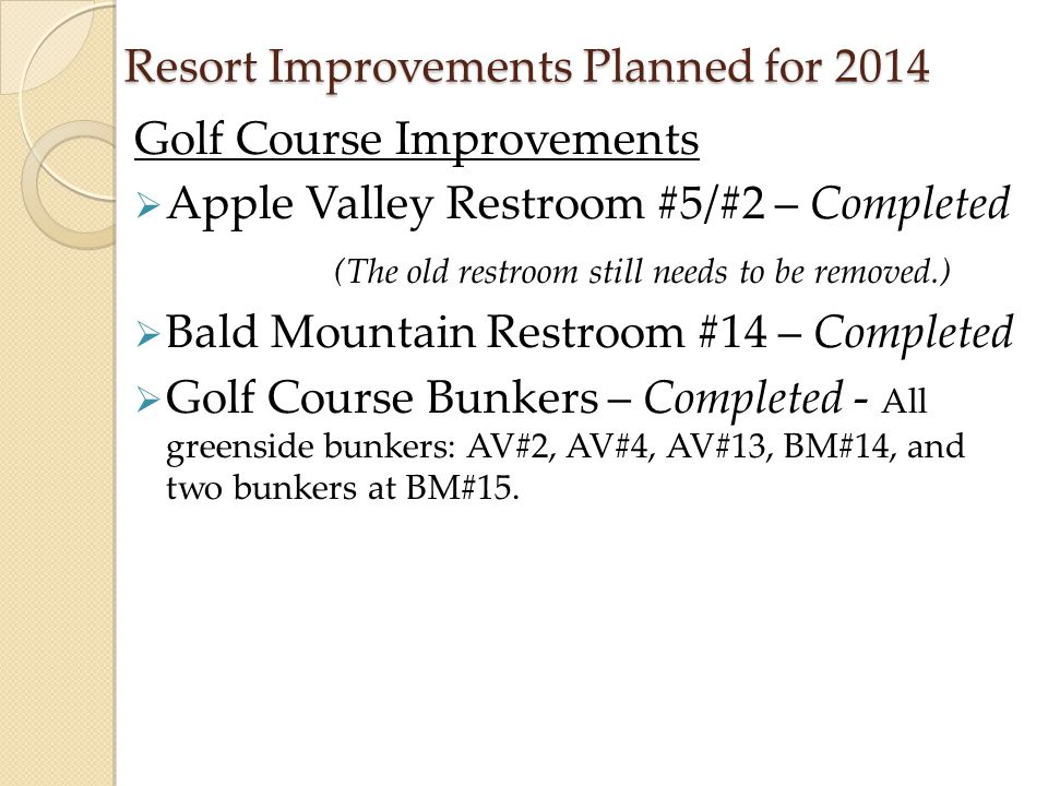 Resort Improvements Planned for 2014