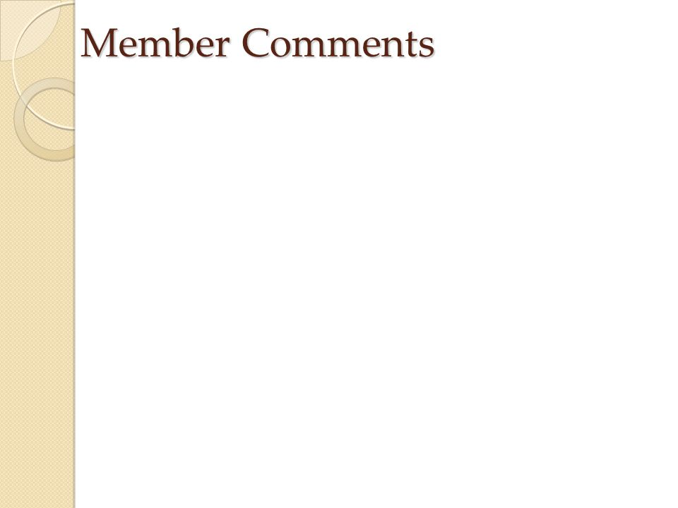 Member Comments
