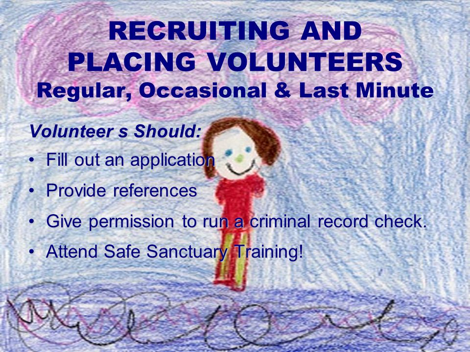 RECRUITING AND PLACING VOLUNTEERS Regular, Occasional & Last Minute