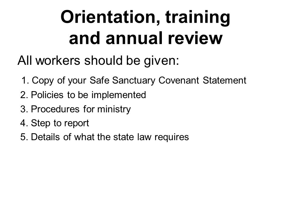 Orientation, training and annual review
