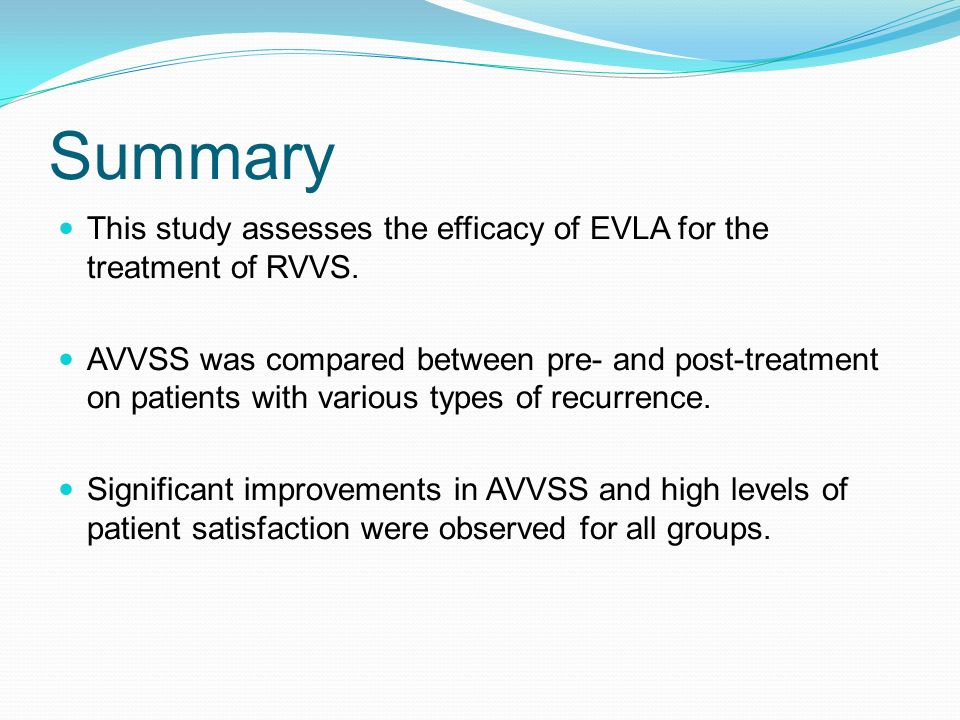 Summary This study assesses the efficacy of EVLA for the treatment of RVVS.