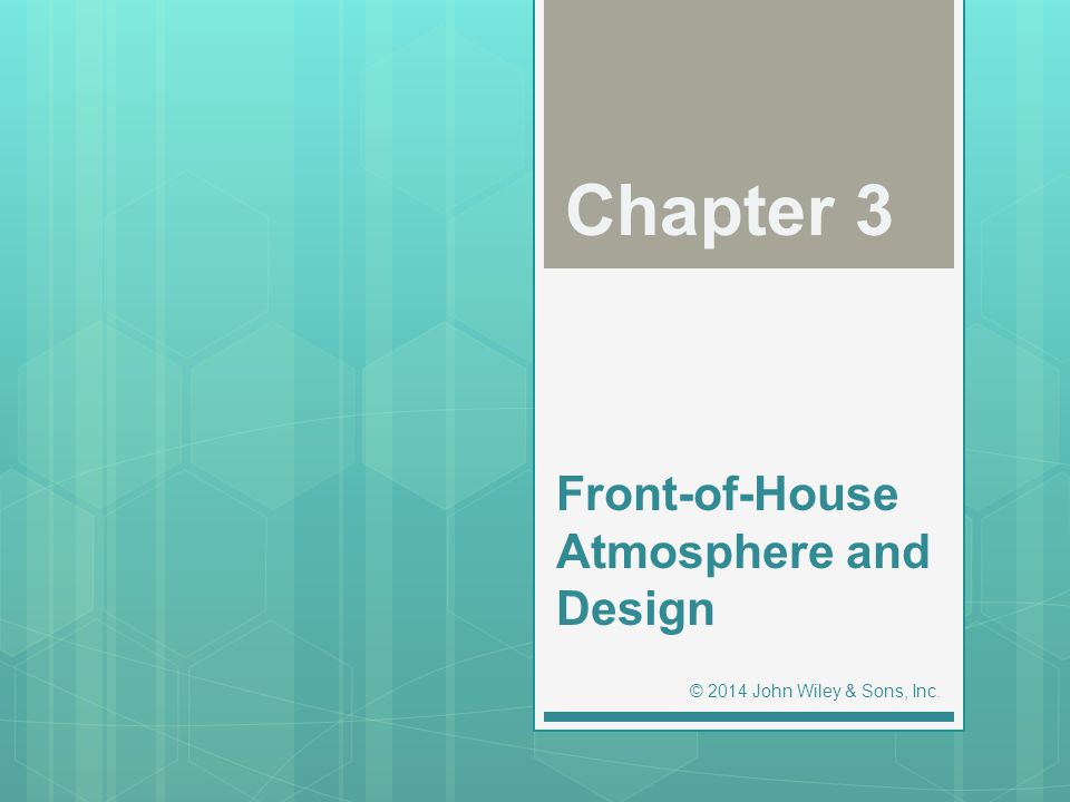 Front-of-House Atmosphere and Design