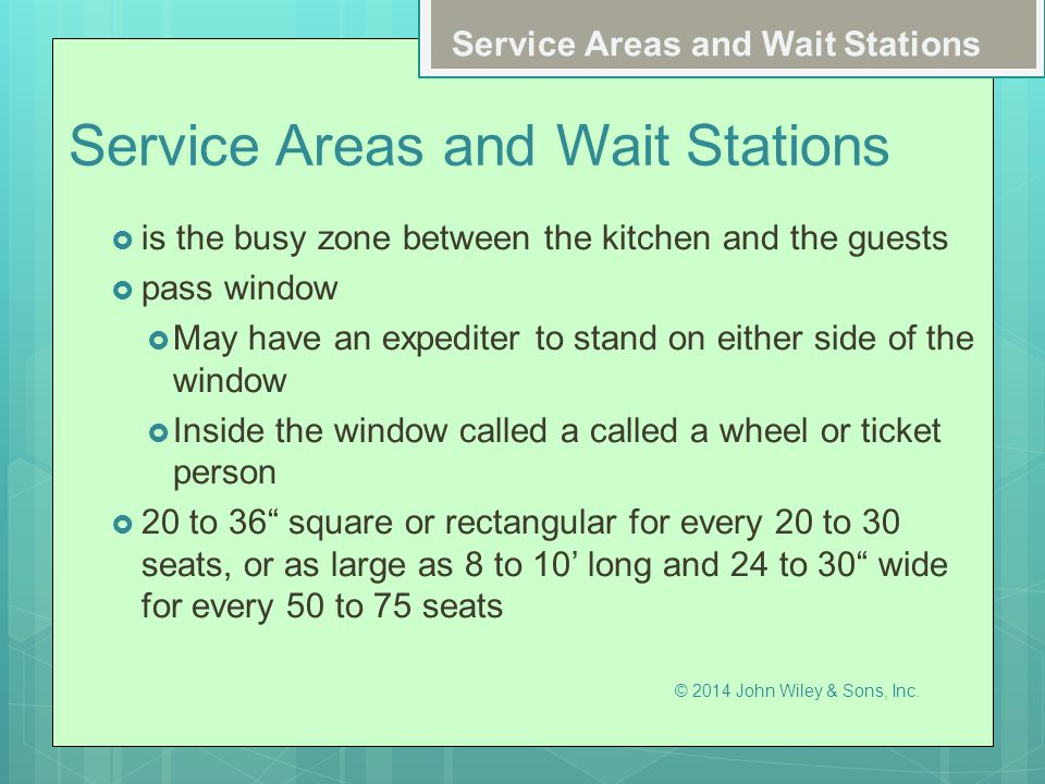 Service Areas and Wait Stations