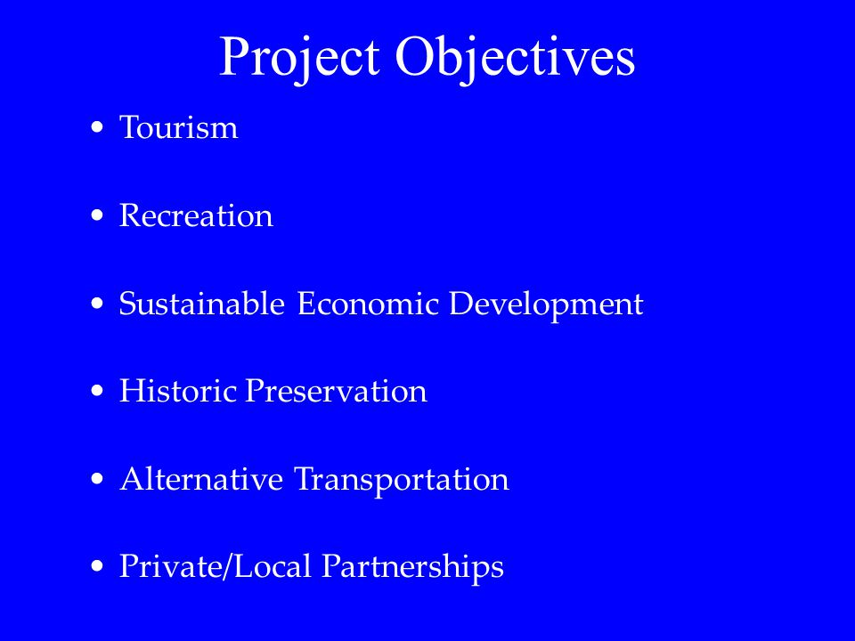 Project Objectives Tourism Recreation Sustainable Economic Development