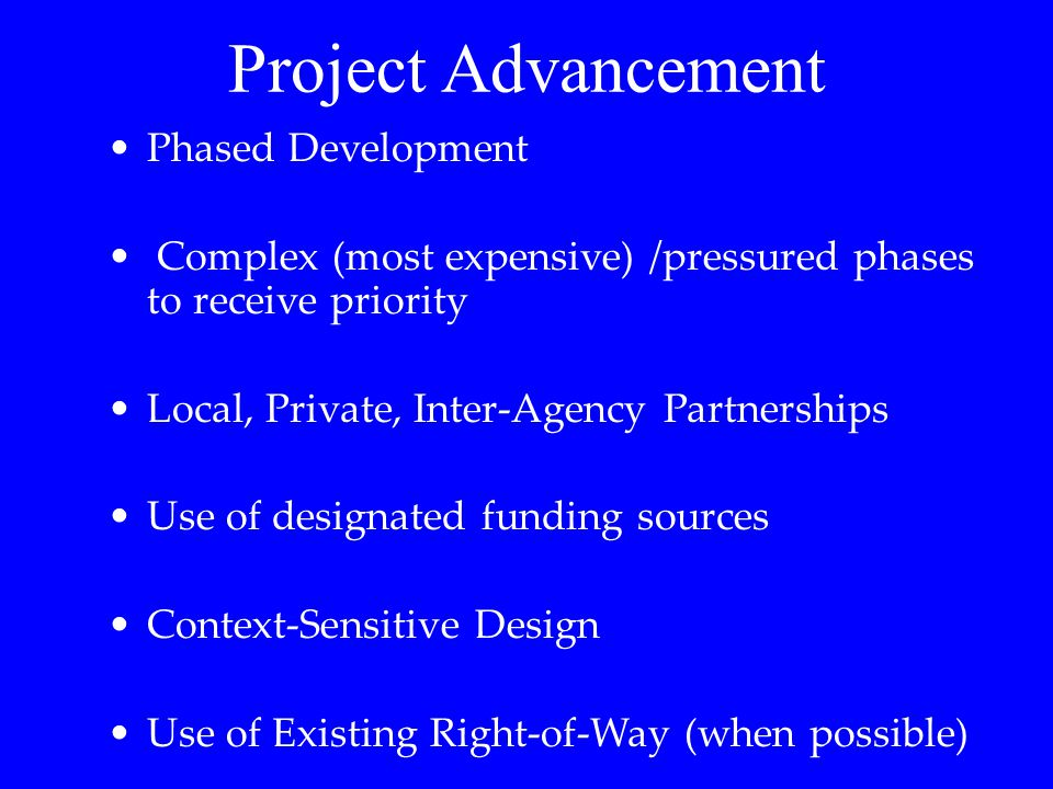 Project Advancement Phased Development