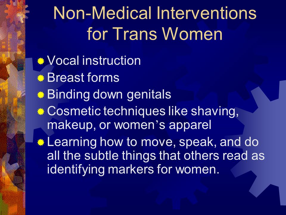 Non-Medical Interventions for Trans Women