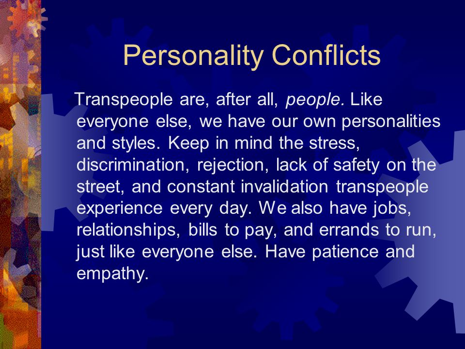 Personality Conflicts