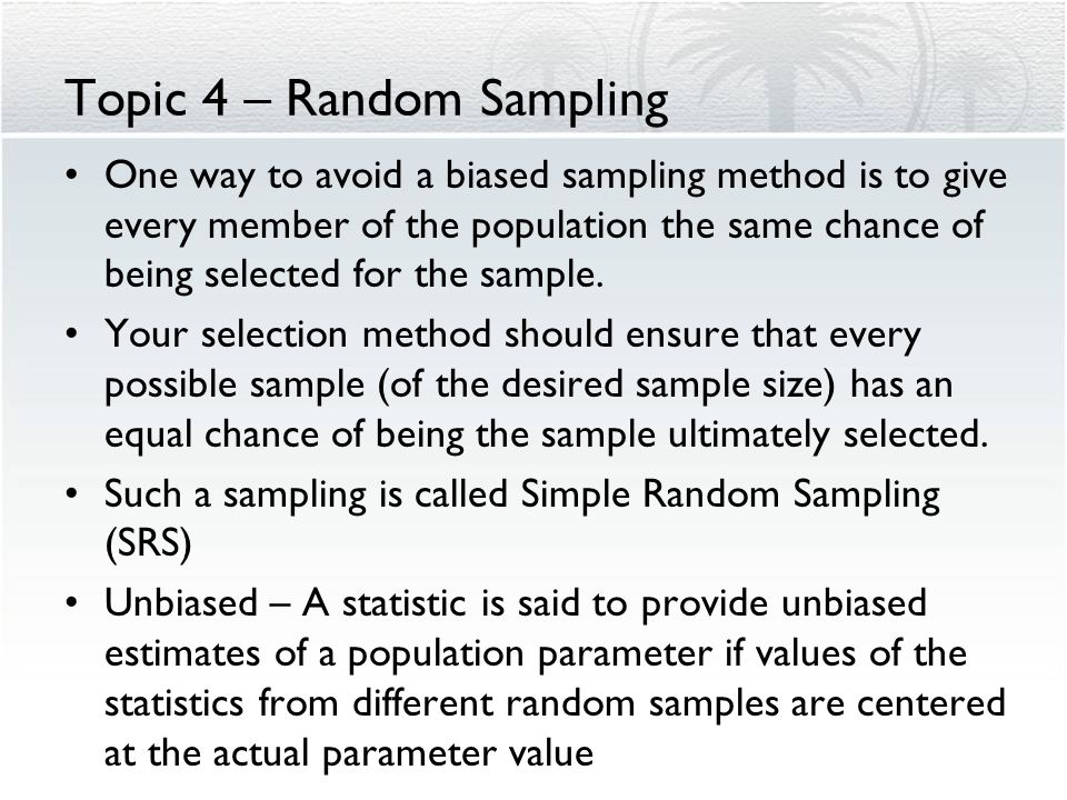 Topic 4 – Random Sampling