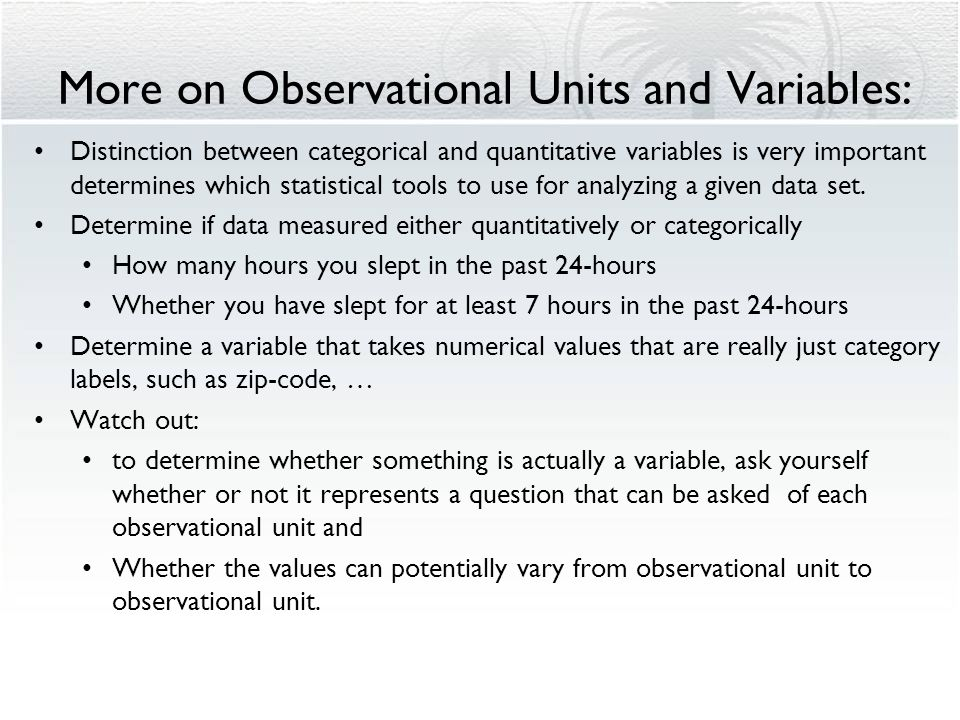 More on Observational Units and Variables: