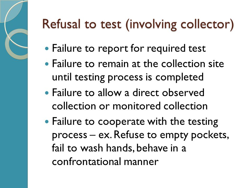 Refusal to test (involving collector)