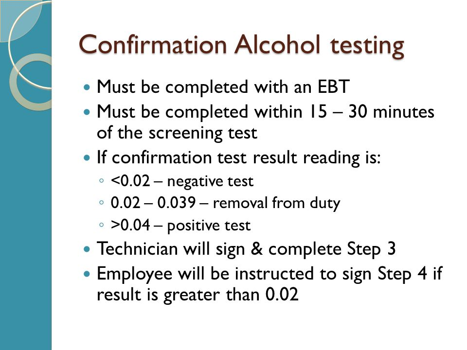 Confirmation Alcohol testing