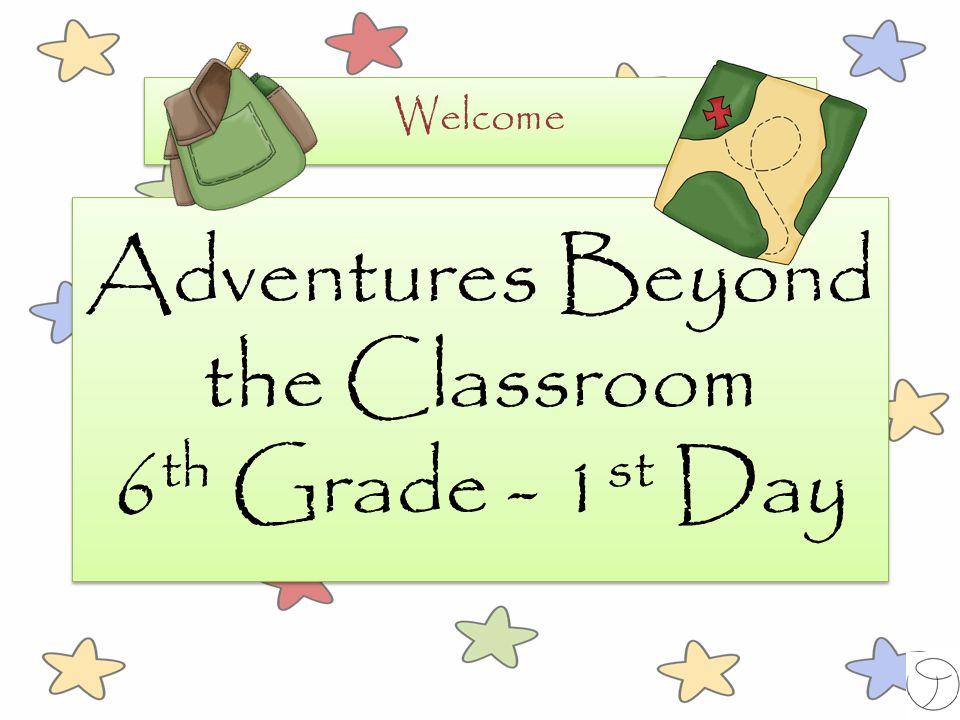 Adventures Beyond the Classroom 6th Grade - 1st Day