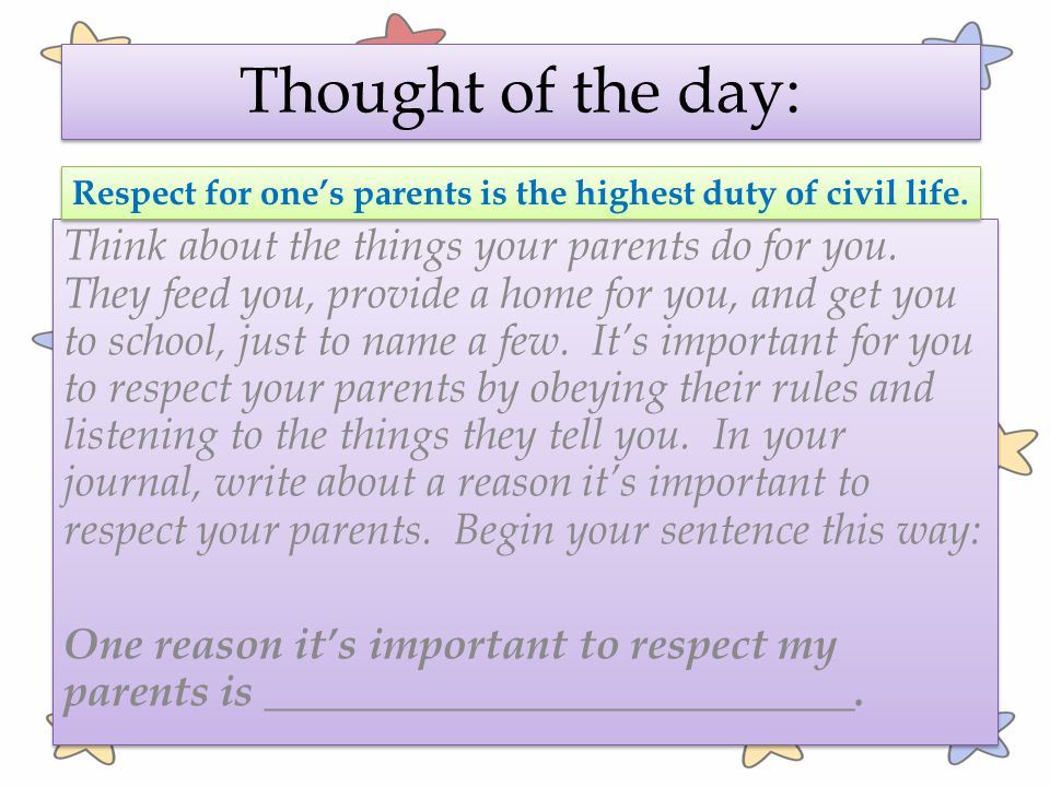 Respect for one's parents is the highest duty of civil life.