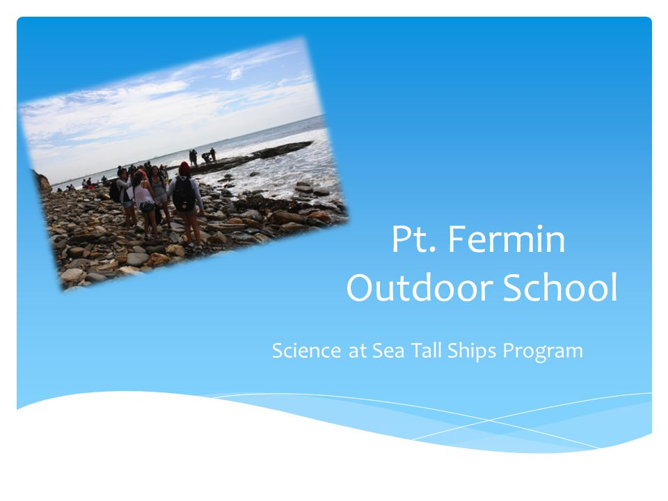 Pt. Fermin Outdoor School