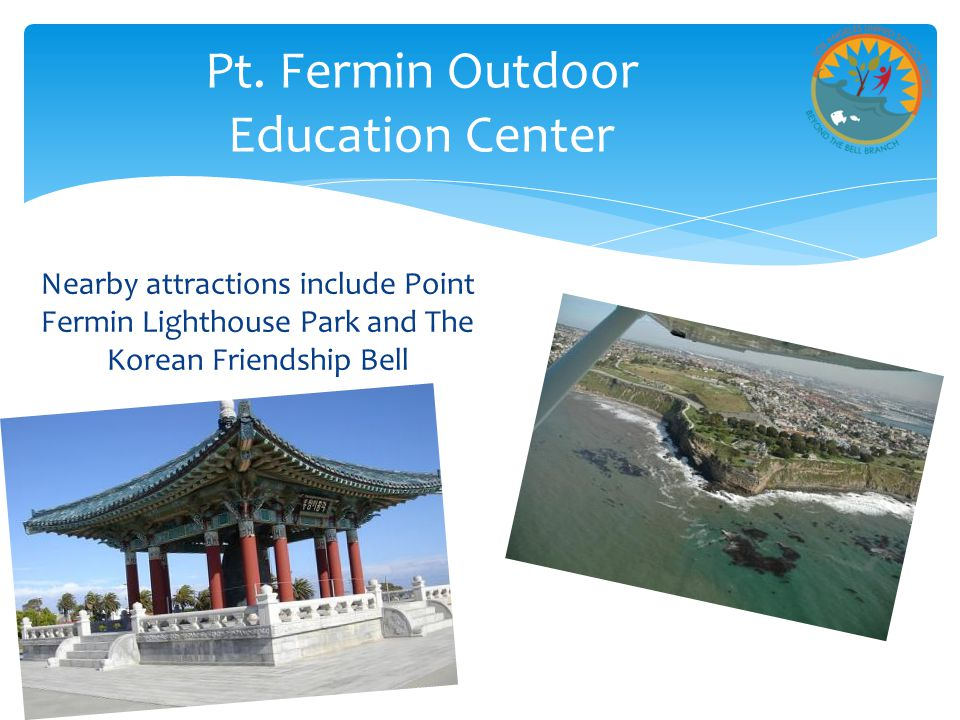 Pt. Fermin Outdoor Education Center