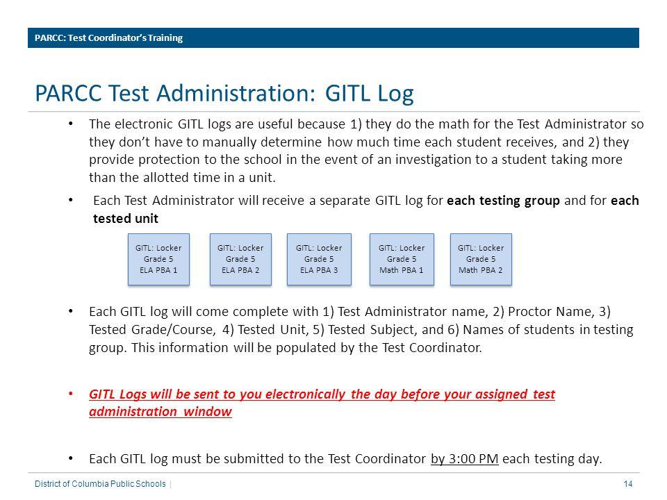 PARCC Test Administration: GITL Log
