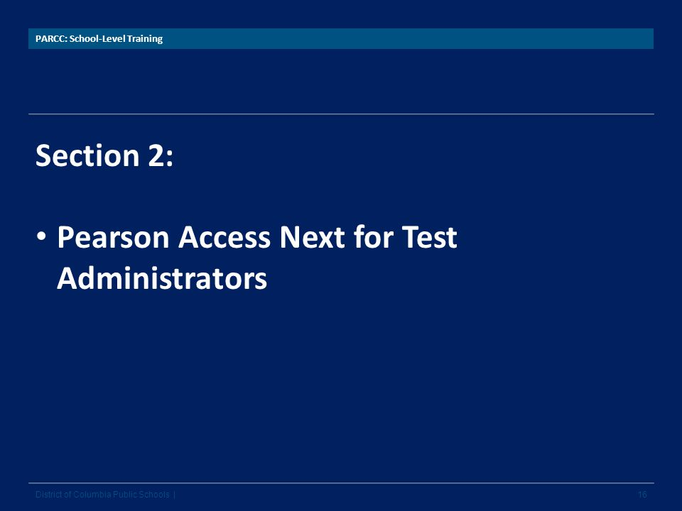 Pearson Access Next for Test Administrators