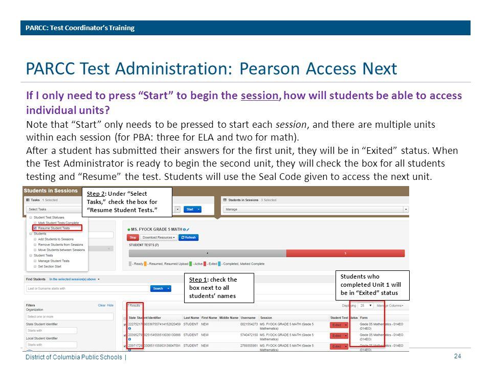 PARCC Test Administration: Pearson Access Next