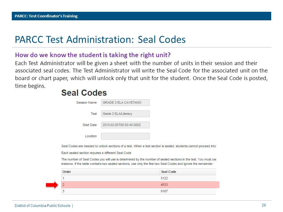 PARCC Test Administration: Seal Codes
