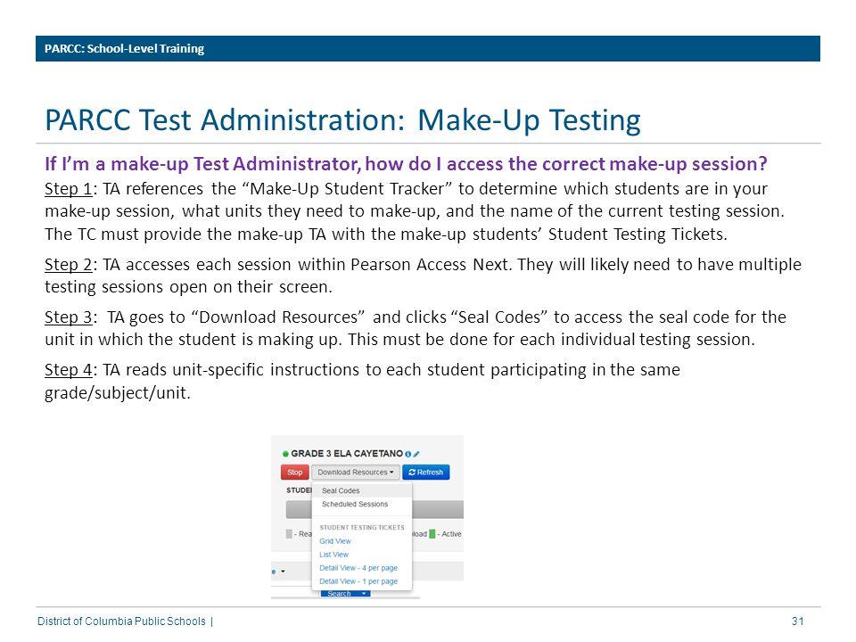 PARCC Test Administration: Make-Up Testing