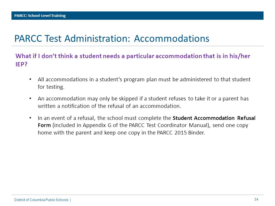 PARCC Test Administration: Accommodations
