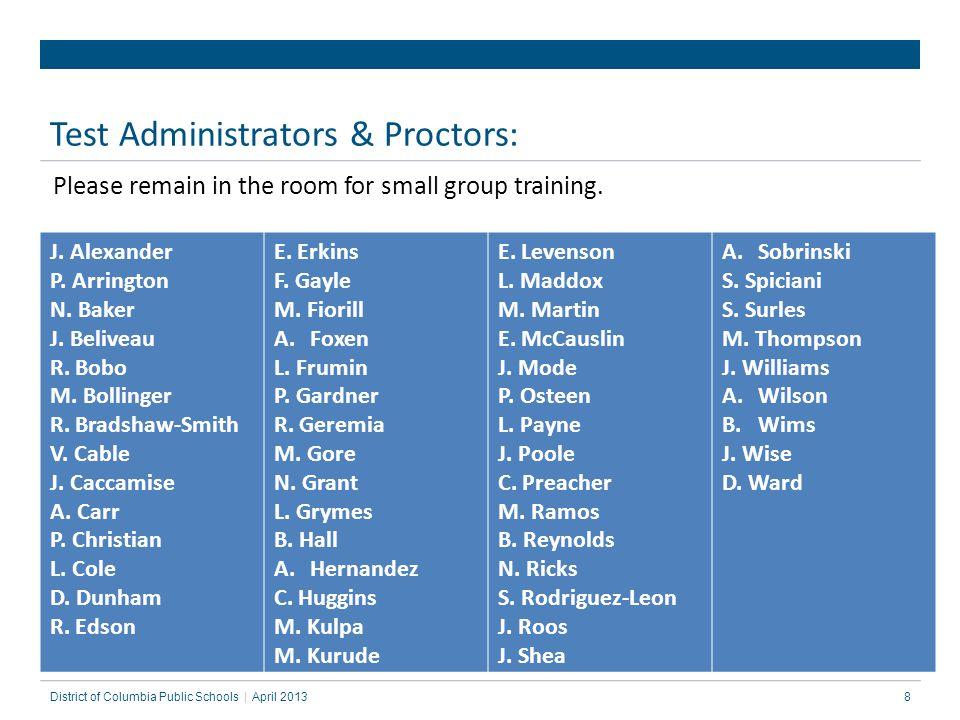 Test Administrators & Proctors: