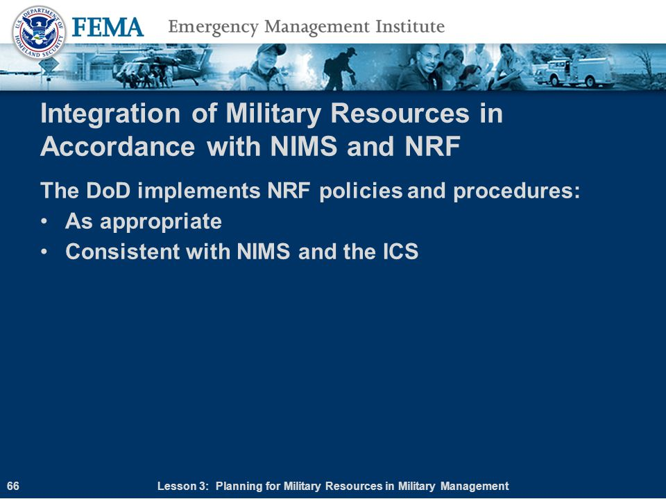 Integration of Military Resources in Accordance with NIMS and NRF