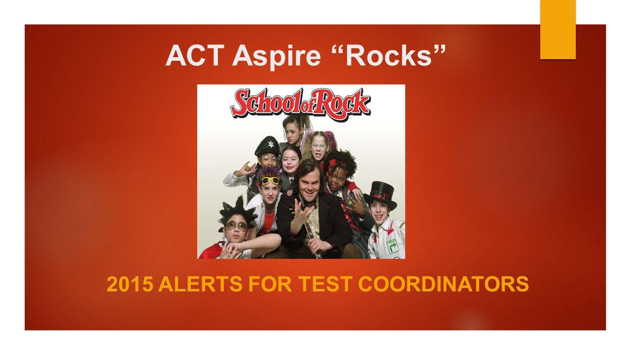 2015 Alerts for Test Coordinators
