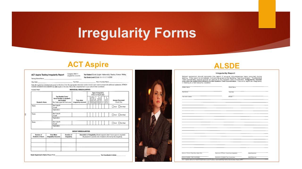 Irregularity Forms ACT Aspire ALSDE