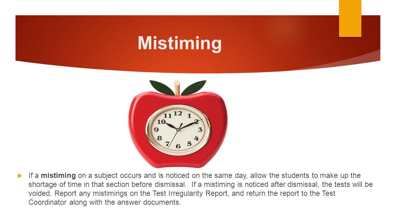 Mistiming