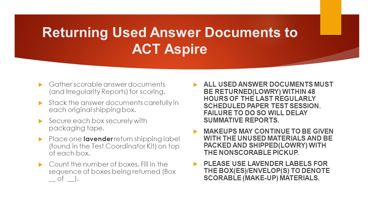 Returning Used Answer Documents to ACT Aspire