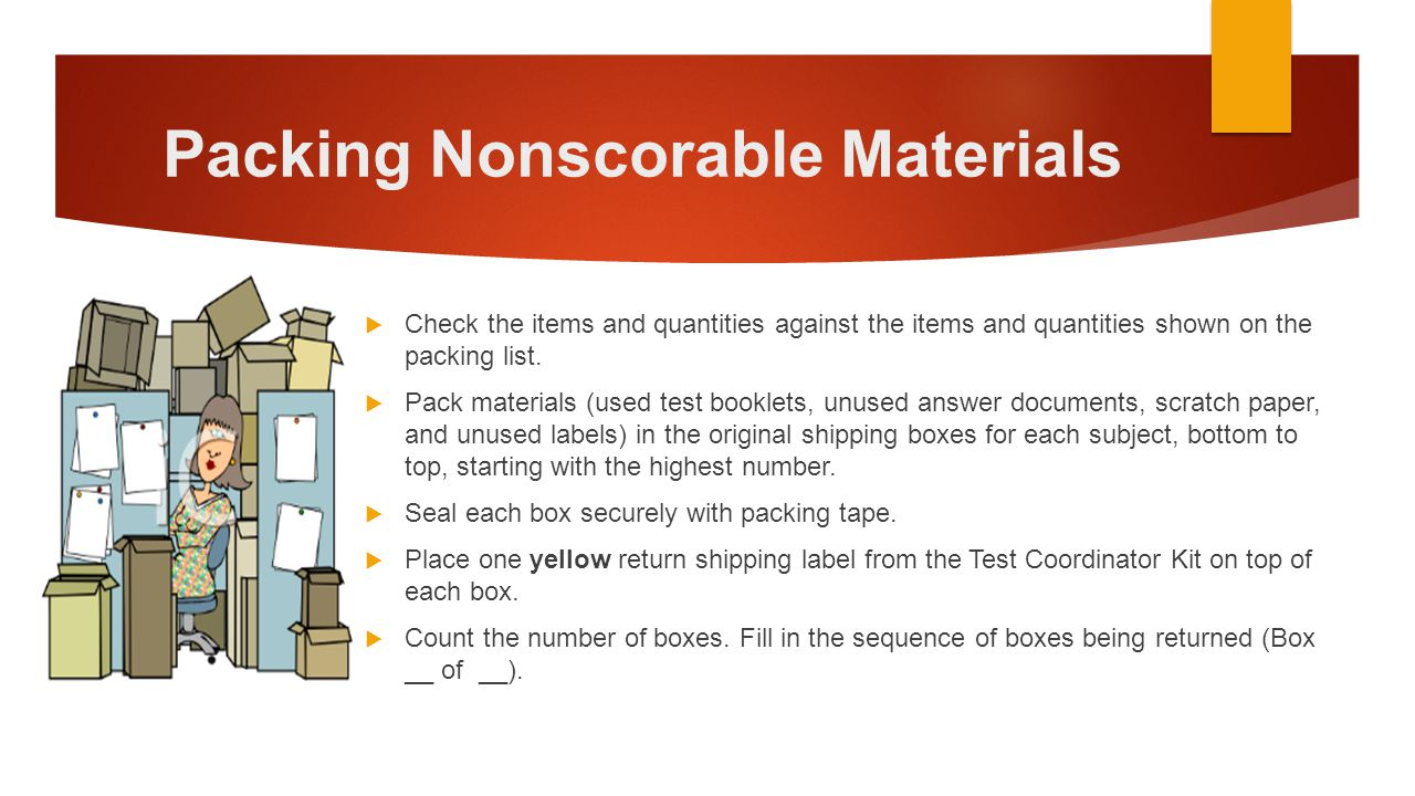 Packing Nonscorable Materials