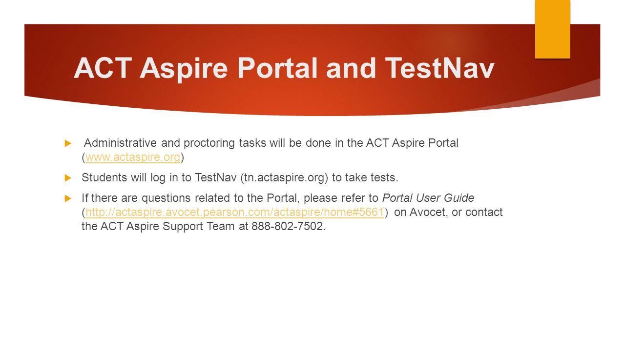 ACT Aspire Portal and TestNav