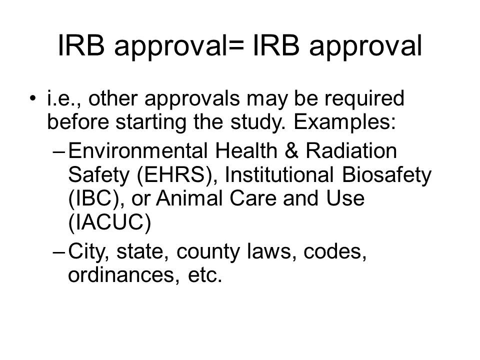 IRB approval= IRB approval