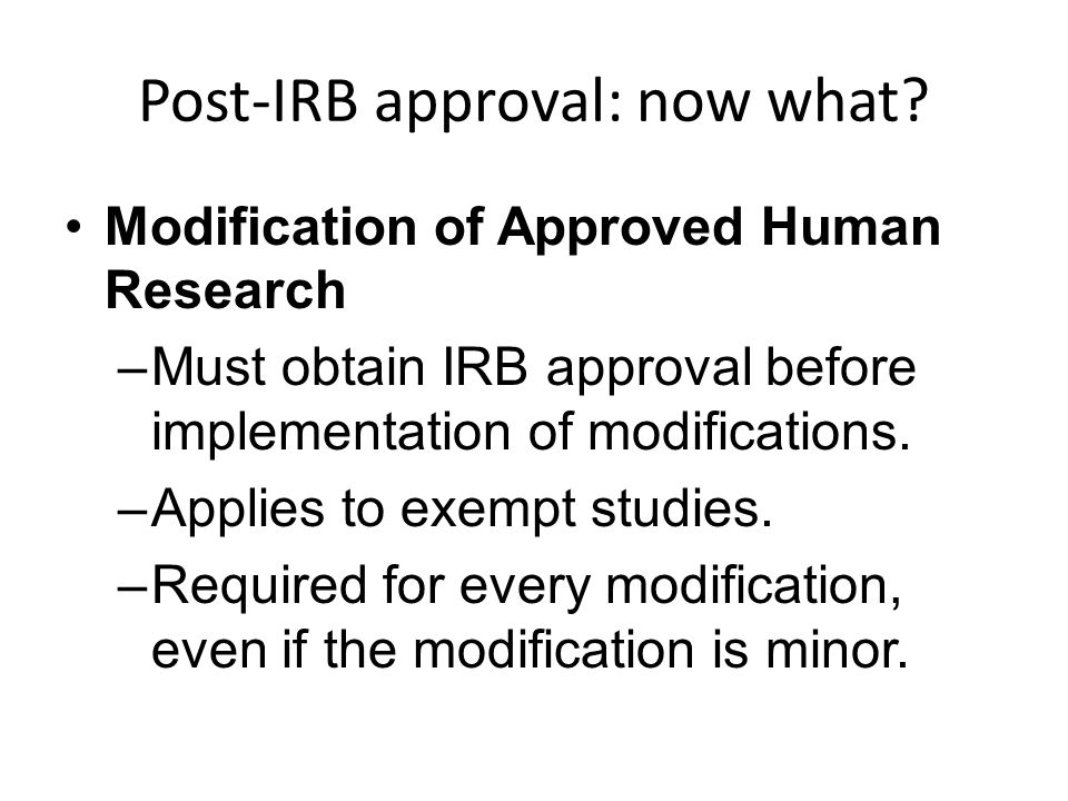 Post-IRB approval: now what