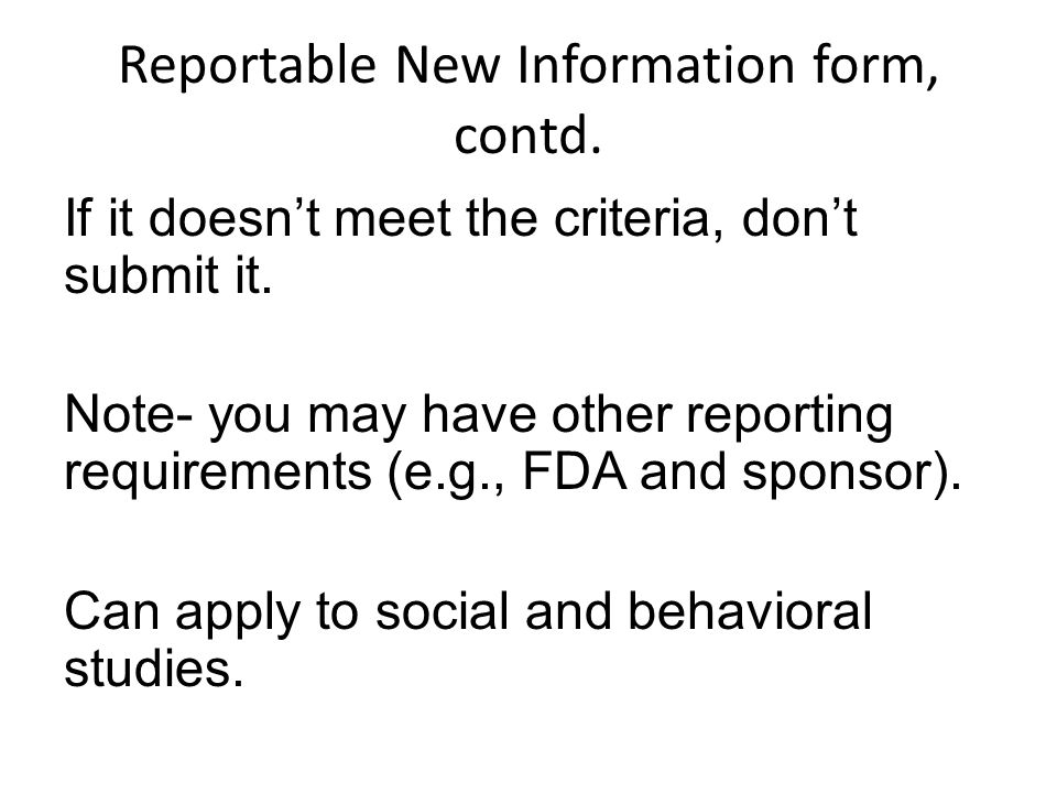 Reportable New Information form, contd.